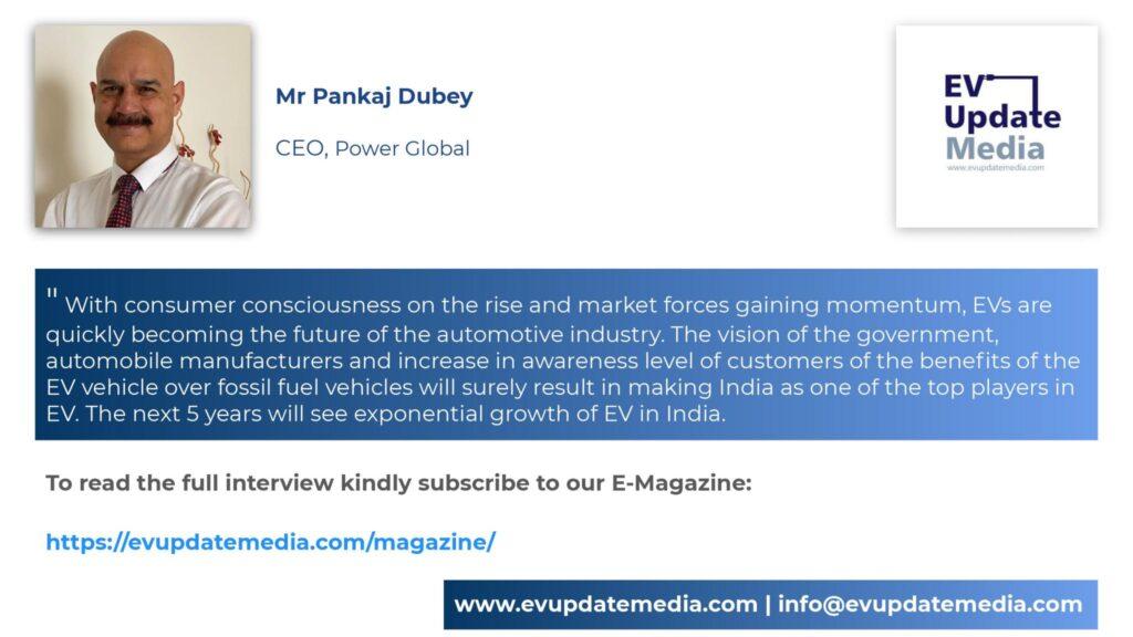 Mr. Pankaj Dubey-CEO, Power Global