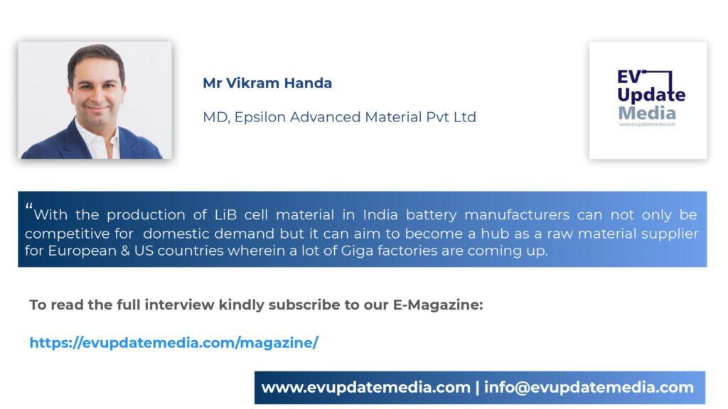 Mr. Vikram Handa-MD, Epsilon Advanced Material Pvt. Ltd.